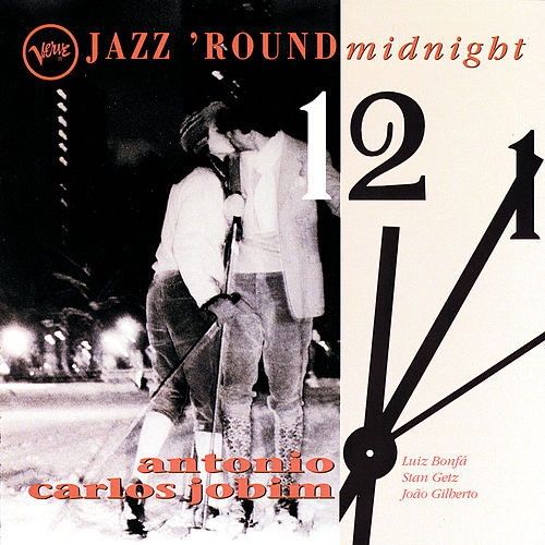 Jazz 'Round Midnight by Antonio Carlos Jobim