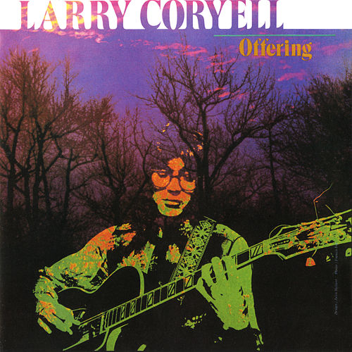 Offering by Larry Coryell