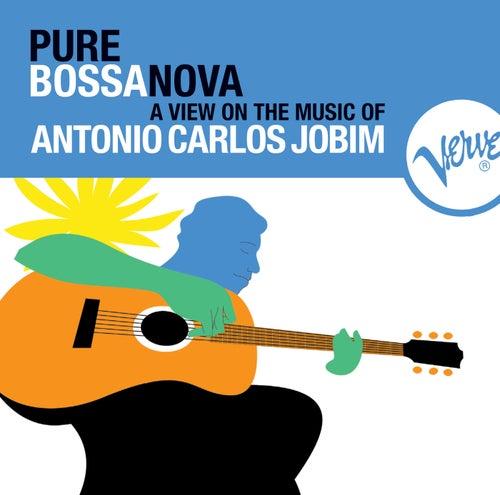 Pure Bossa Nova by Antonio Carlos Jobim