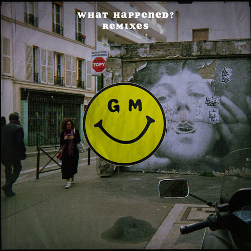 What Happened? (Remixes) von Gilligan Moss