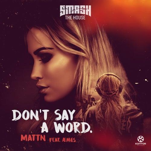 Don't Say a Word von MATTN