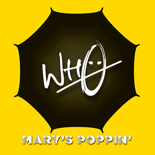 Mary's Poppin' by Wh0
