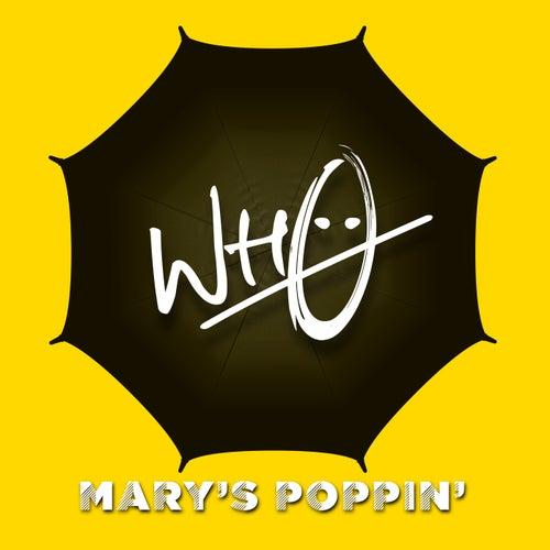 Mary's Poppin' von Wh0