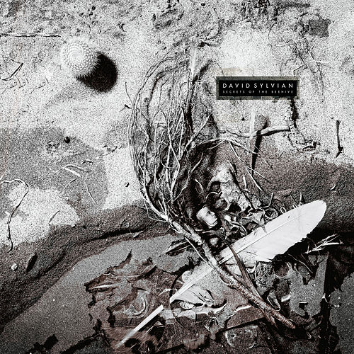 Secrets Of The Beehive (Remastered 2003) by David Sylvian