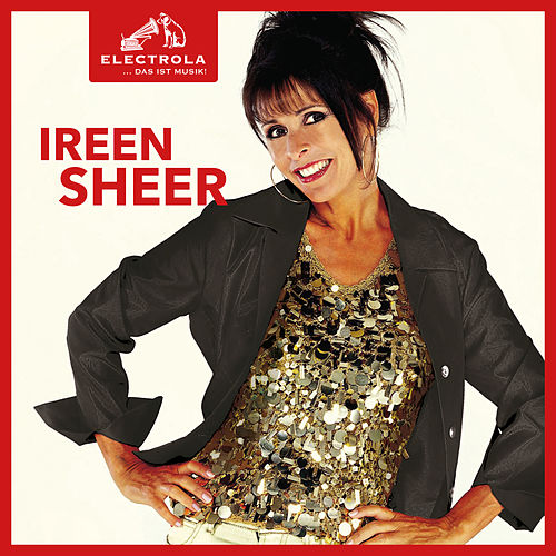 Electrola… Das ist Musik! Ireen Sheer by Ireen Sheer
