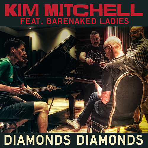 Diamonds, Diamonds de Kim Mitchell