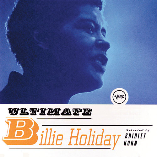 Ultimate Billie Holiday by Billie Holiday