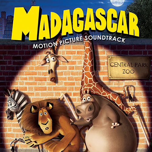 Madagascar (Original Motion Picture Soundtrack) by Various Artists