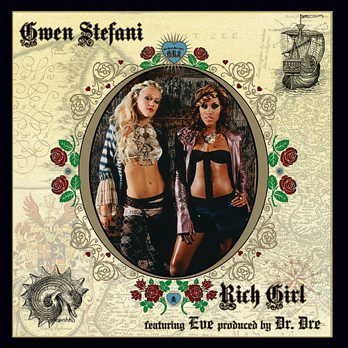 Rich Girl by Gwen Stefani