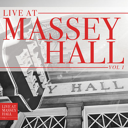 Live At Massey Hall (Vol. 1) by Various Artists