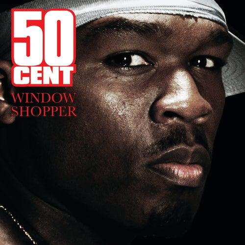 Window Shopper von 50 Cent