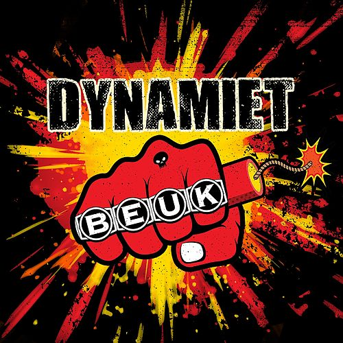 Dynamiet by Beuk