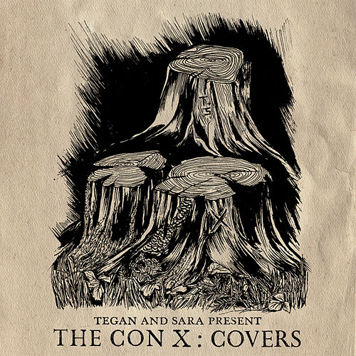 Tegan And Sara Present The Con X: Covers di Various Artists