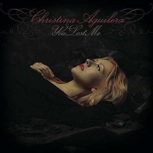 You Lost Me - The Remixes von Christina Aguilera