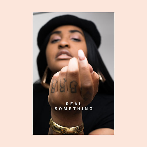 Real Something (feat. ESTA.) by Rayana Jay