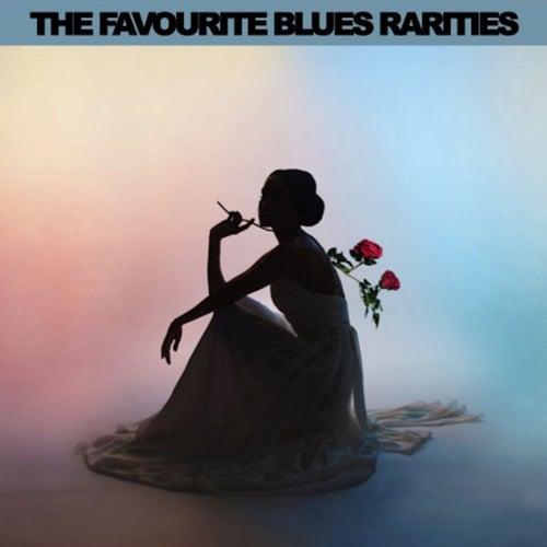 The Favourite Blues Rarities de Various Artists