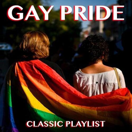 Gay Pride Classic Playlist de Various Artists