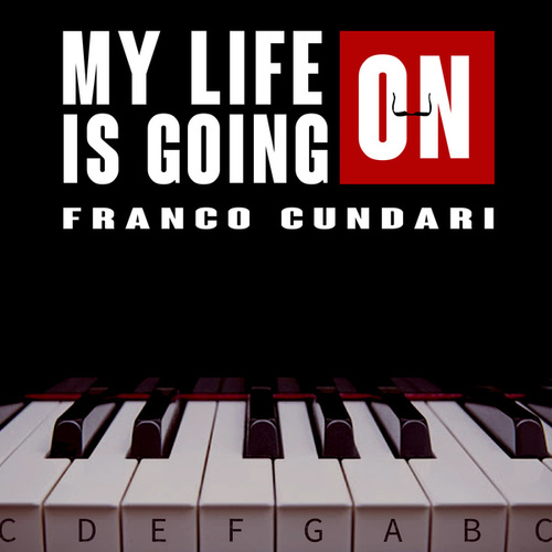 My Life is Going On by Fran Cundari