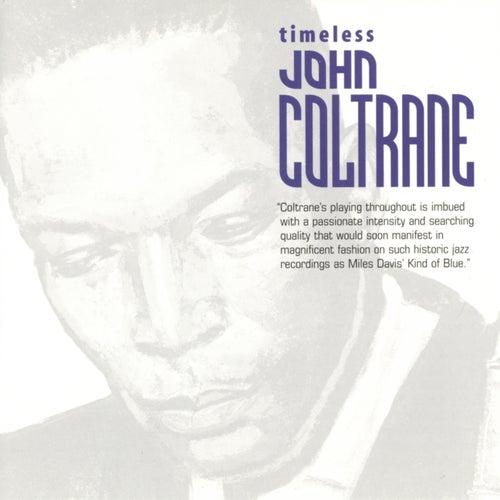 Timeless: John Coltrane by John Coltrane