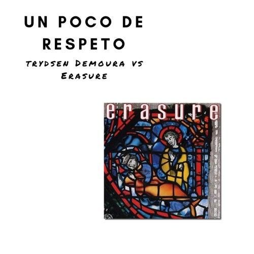 Un Poco De Respeto von Trydsen Demoura