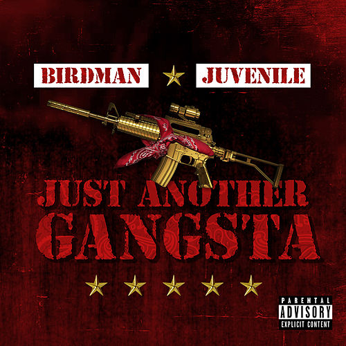 Just Another Gangsta von Birdman & Juvenile