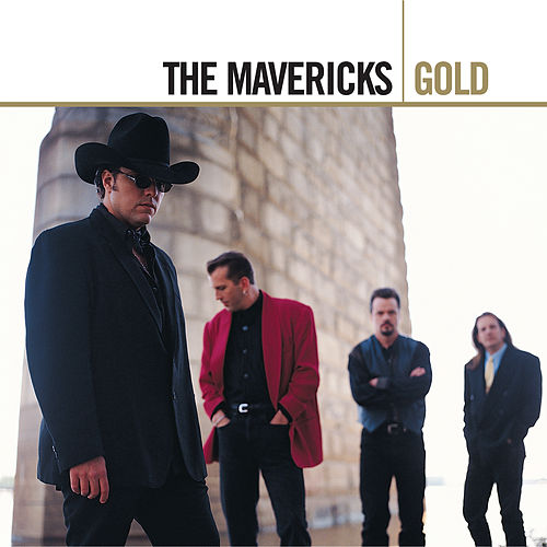 Gold von The Mavericks