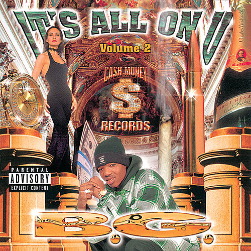 It's All On U (Vol. 2) by B.G.