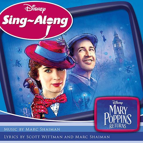 Disney Sing-Along: Mary Poppins Returns von Marc Shaiman