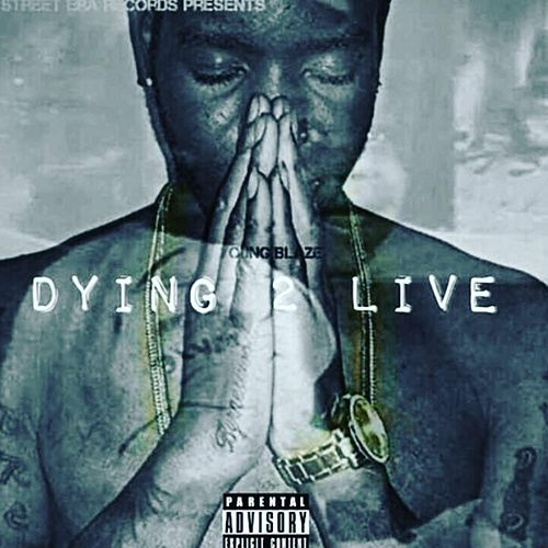 Dying 2 Live by YB