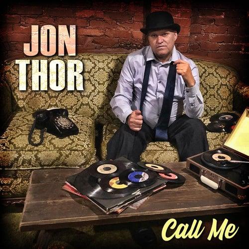 Call Me by Jon Thor