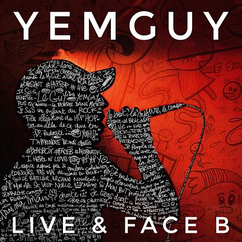 Live & face B by Yemguy