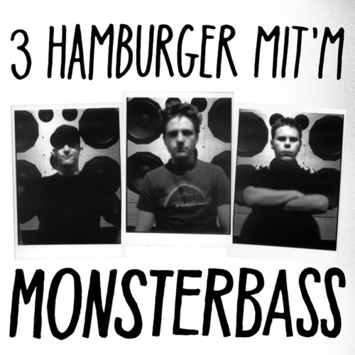 3 Hamburger mit'm Monsterbass (Mix von DJ exel.Pauly) von Fettes Brot