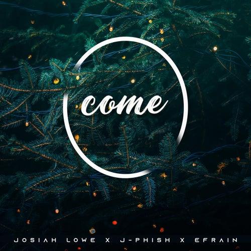 O Come by Josiah Lowe