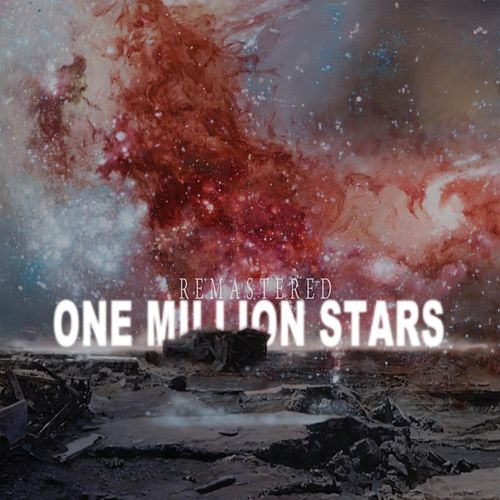 One Million Stars (Remastered) by Joshua C Love