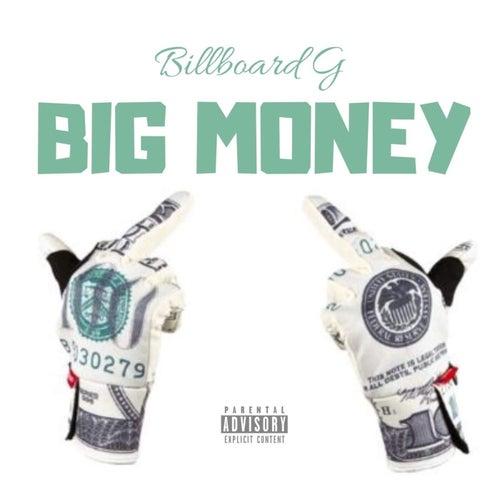 Big Money by Billboard G