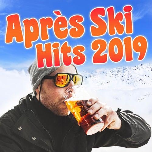 Après Ski Hits 2019 von Various Artists