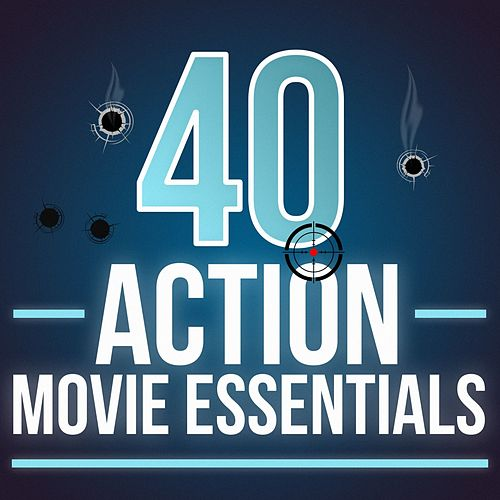 40 Action Movie Essentials di Various Artists