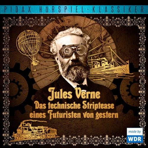 Das technische Striptease eines Futuristen von gestern von Jules Verne