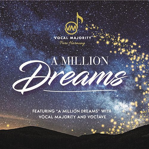 A Million Dreams by The Vocal Majority Chorus