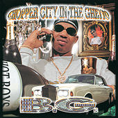 Chopper City In The Ghetto by B.G.