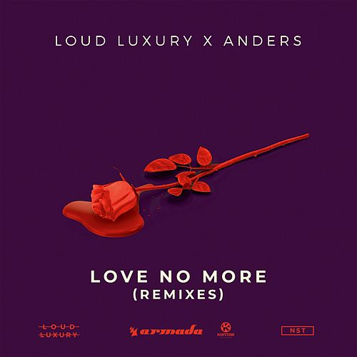 Love No More (Remixes) von Loud Luxury