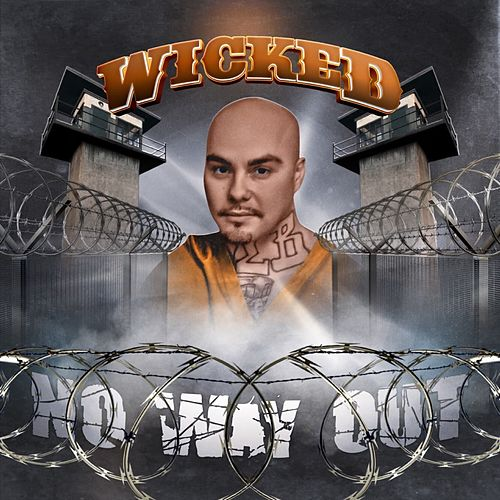 No Way Out by Wicked