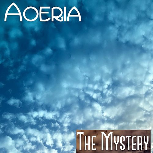 The Mystery - Single by Aoeria