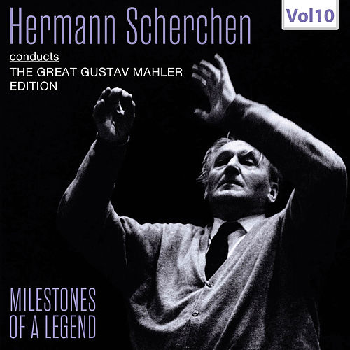 Milestones of a Legend: Hermann Scherchen, Vol. 10 (Live) de Staatskapelle Dresden