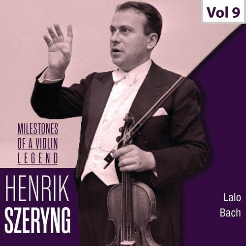 Milestones of a Violin Legend: Henryk Szeryng, Vol. 9 von Henryk Szeryng