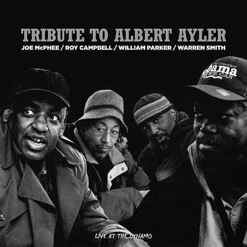 Tribute to Albert Ayler by Joe McPhee