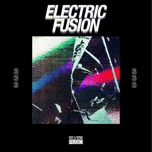 Electric Fusion, Vol. 3 by Various Artists