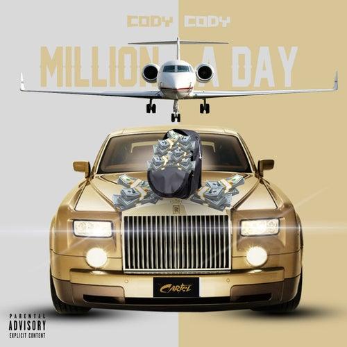 Million a Day von Cody Cody