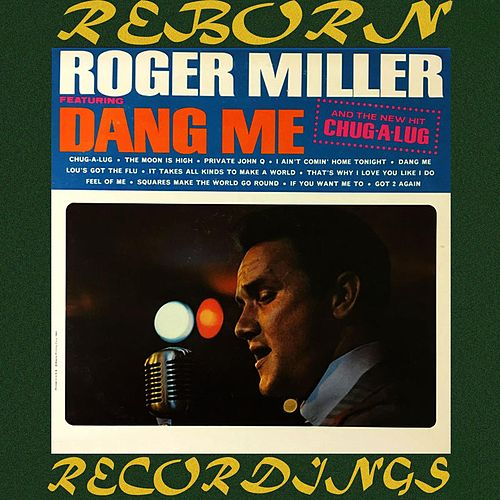Dang Me (Roger and Out) (HD Remastered) de Roger Miller