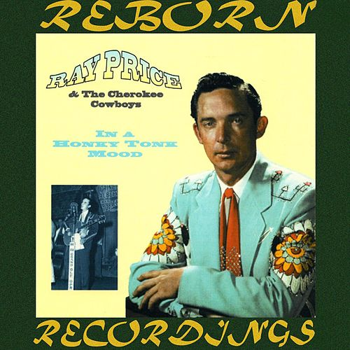 In a Honky Tonk Mood (HD Remastered) von Ray Price